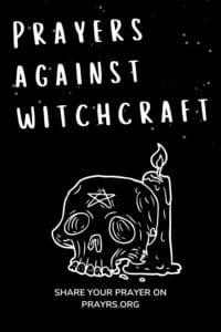 Prayer Against Witchcraft