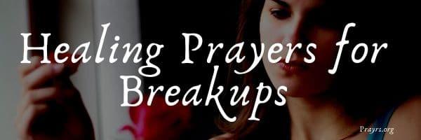Healing Prayers for Breakups