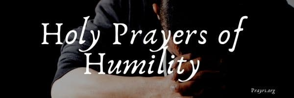 Holy Prayers of Humility