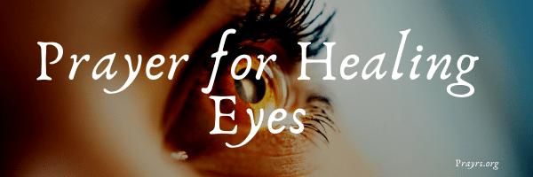 Prayer for Healing Eyes