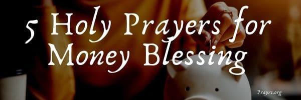 Holy Prayers for Money Blessing
