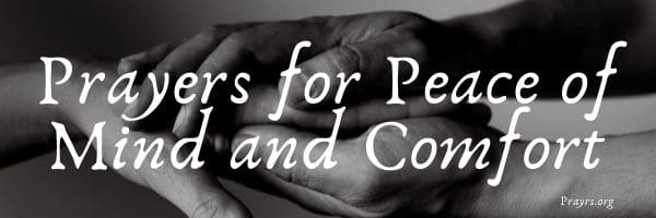 6 Prayers for Peace of Mind and Comfort